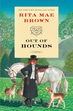 Out of Hounds: A Novel