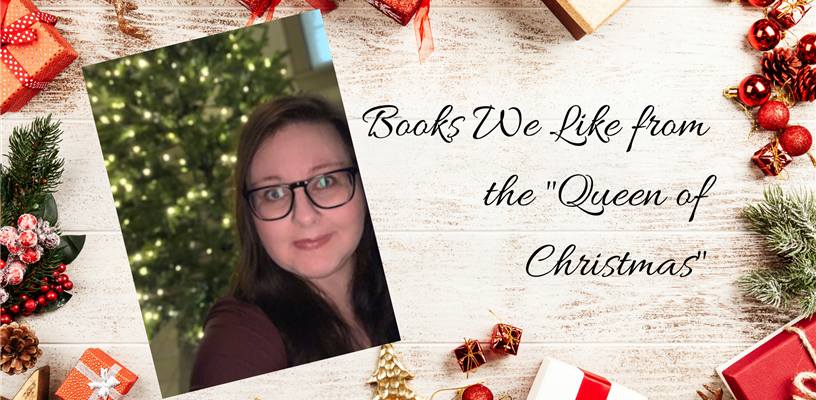 "Books We Like: From the ""Queen of Christmas"""